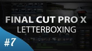 How to letterbox cinematic film black bars in 29 seconds no bs final cut pro x letterboxing tutorial spiritdancerdesigns Gallery