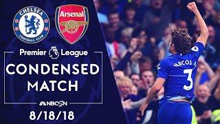 Premier League Classics: Chelsea v. Arsenal | CONDENSED MATCH | 8/18/18 | NBC SPORTS
