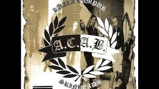 A.C.A.B. - Unite & Fight E.P. + A.C.A.B. Demo '95 (Full Album)
