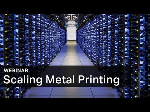 Scaling Metal 3D Printing