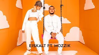 LOREDANA   Eiskalt Feat. Mozzik (prod By Miksu & Macloud)
