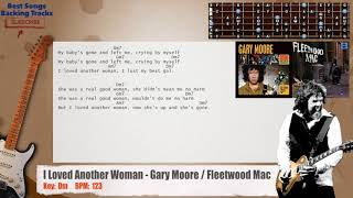 I Loved Another Woman - Gary Moore / Fleetwood Mac Guitar Backing Track with chords and lyrics