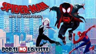 Por si no lo viste: Spider-man: Into The Spider-Verse