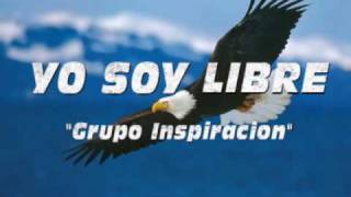Grupo Inspiracion Yo Soy Libre