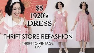 $5 Thrift Store Dress Refashioned To A 1920s Vintage Style Outfit! - THRIFT TO VINTAGE EP7