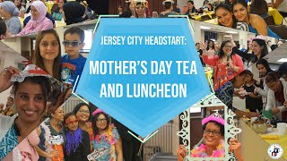 GBCA Jersey City Head Start Celebrate Mothers with Appreciation Luncheon