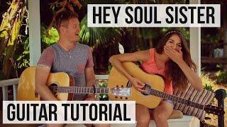 Hey Soul Sister - Train // Guitar Tutorial