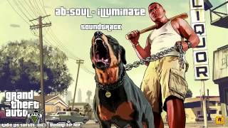 GTA V Soundtrack Ab Soul  Illuminate  Radio Los Santos