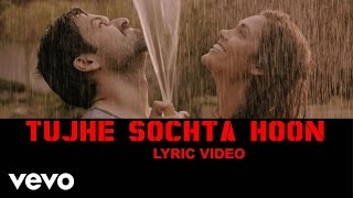Tujhe Sochta Hoon Lyric Video - Jannat 2|Emraan   - YouTube