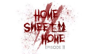 Clip of Home Sweet Home EP2