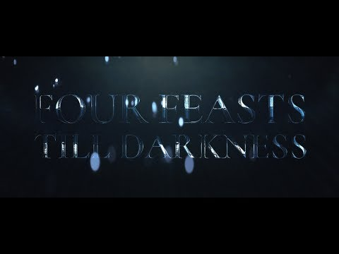 Four Feasts till Darkness Series (Trailer)