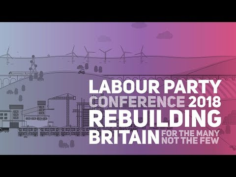 Labour Party Annual Conference 2018: Wednesday Morning
