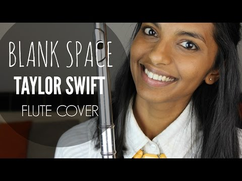 Blank Space - Taylor Swift Flute Cover