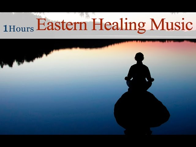 1-hour-eastern-healing-music