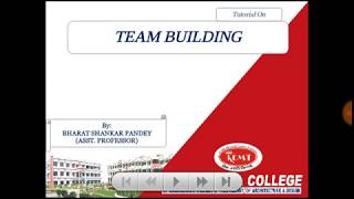 Tutorial on Team Building by Mr. Bharat Shankar Pandey for BBA, B.com and MBA Students