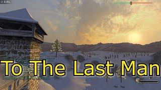 M&B Prophesy of Pendor E32 - To The Last Man