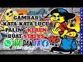 Download Lagu Gambar Kata-kata Lucu Paling Keren Buat Status WA Dan FBPart 5 Mp3 Free