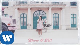 Melanie Martinez   Show & Tell [Official Audio]