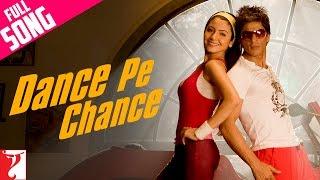 Dance Pe Chance - Full Song | Rab Ne Bana Di Jodi | Shah Rukh Khan | Anushka Sharma