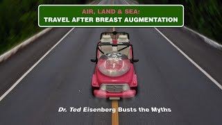 Travel after Breast Augmentation