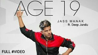 Age 19 JASS MANAK ft. DEEP JANDU | DIVINE | Full Video | New Punjabi Song | freshHitsMusic