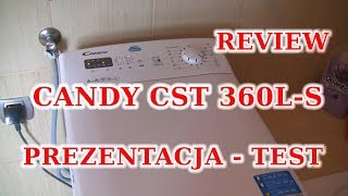 Pralka Candy CST 360L-S  Smart Touch  PREZENTACJA -TEST - REVIEW