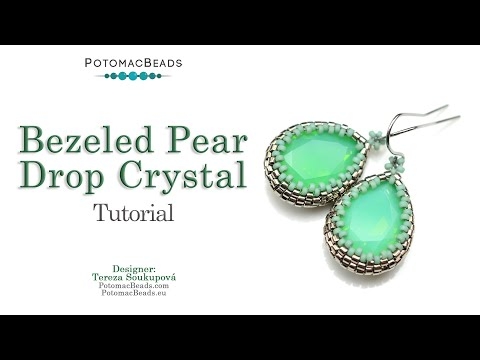 How to Bezel a 13x18 mm Pear Drop Crystal - DIY Jewelry Making Tutorial by PotomacBeads