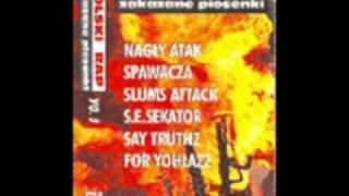 Nagly Atak Spawacza - Jeszcze Na Wolnosci
