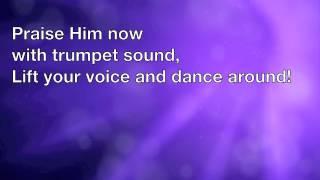 Praise The Lord - Psalm 150 (Lyric Video)
