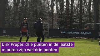 Dirk Proper: drie punten in de laatste minuten zijn wel drie punten