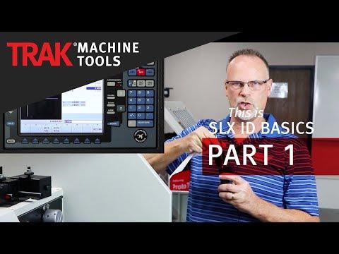 ID Tool Setup | ProtoTRAK SLX CNC | Lathe Programming