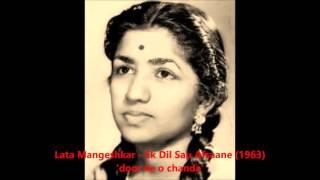 Lata Mangeshkar - Ek Dil Sau Afsane (1963) - 'door ke o