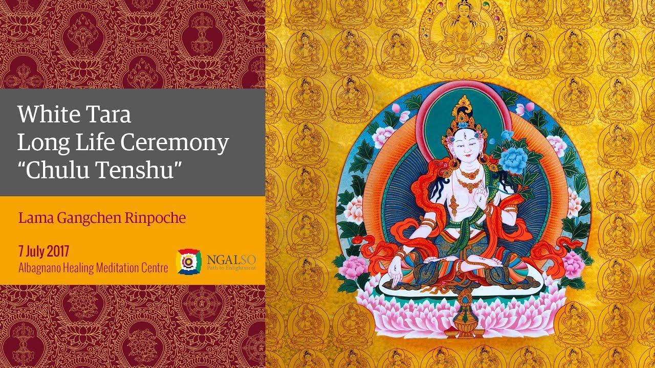 "White Tara Long Life Ceremony ""Chulu Tenshu"""