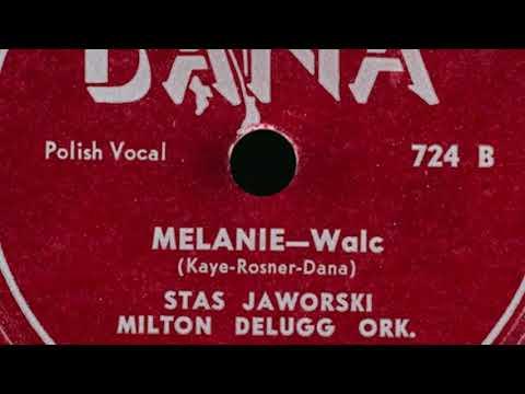 Polish 78rpm recordings, late 1940s. DANA 724. Moja bądz / Melanie