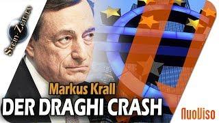 """""""Der Draghi Crash"""" – Dr. Markus Krall"""