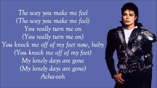 Michael Jackson - The Way You Make Me Feel Lyrics Video