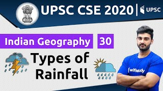 10:00 AM - UPSC CSE 2020 | Indian Geography by Sumit Sir | Types of Rainfall