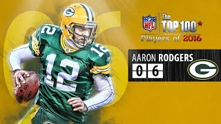 #06 Aaron Rodgers (QB, Packers) | Top 100 Players of 2016