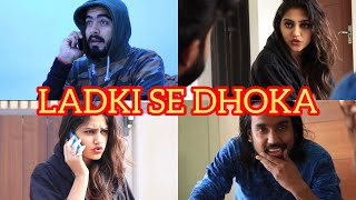 Ladki Se Dhokha | Half Engineer |