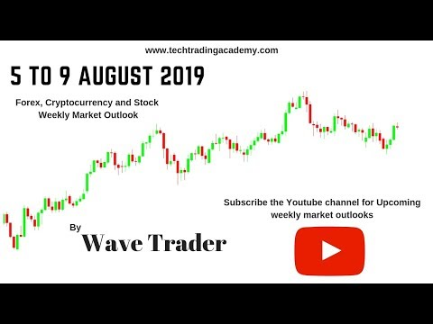 Cryptocurrency, Forex and Stock Webinar and Weekly Market Outlook from 5to 9 August 2019