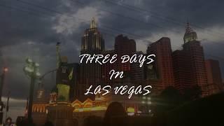 THREE DAYS IN LAS VEGAS
