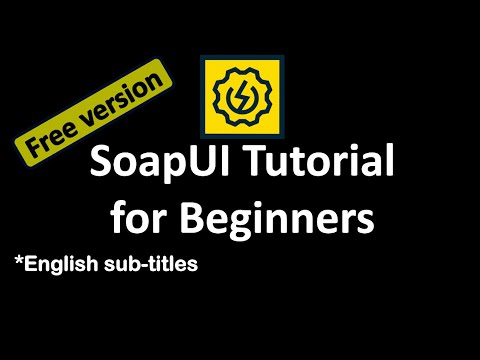 SoapUI Tutorial for Beginners   Install Soapui free version   Soap ...