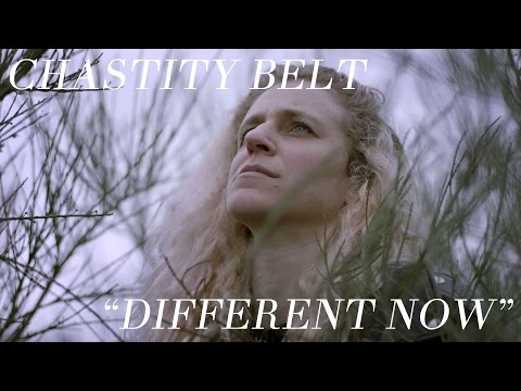 "Chastity Belt - ""Different Now"" [OFFICIAL VIDEO] Mp3"