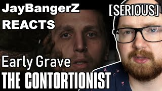 The Contortionist   Early Grave | Unexpected Reaction & Review | [SERIOUS] 2nd Half | JayBangerZ