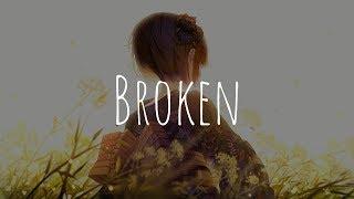 「Nightcore」  Broken (THEY. Feat. Jessie Reyez)