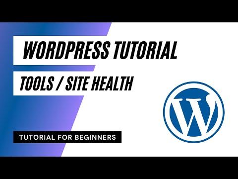 Tools and Site Health - WordPress Tutorial for Beginners in Urdu Hindi