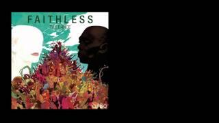 Faithless - Coming Around