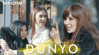 Bir kami to'lmagan dunyo (o'zbek serial) | Бир ками тўлмаган дунё (узбек сериал) 104-qism