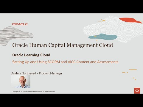 Oracle Learning Cloud Training Series - 58: Using SCORM and ...