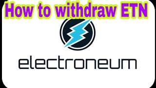 How to withdraw Electroneum from any Exchange | Find ETN transaction id